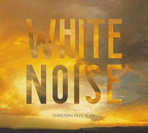 christoph-pepe-auer-white-noise