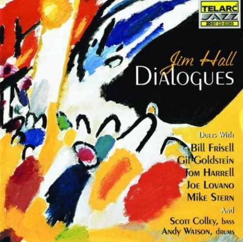 jim hall dialogues
